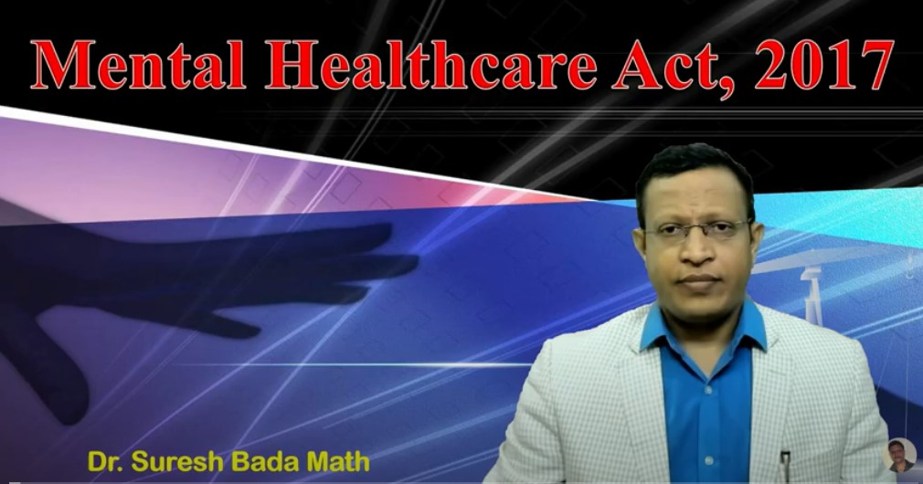 The Mental Healthcare Act, 2017 (MHCA 2017) of India (Mental Health Law in India)